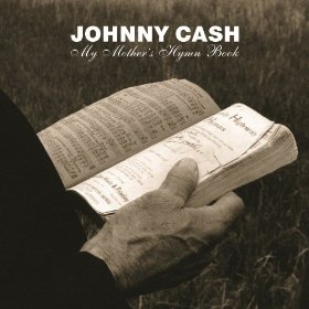 Johnny CashMy Mothers Hymn Book